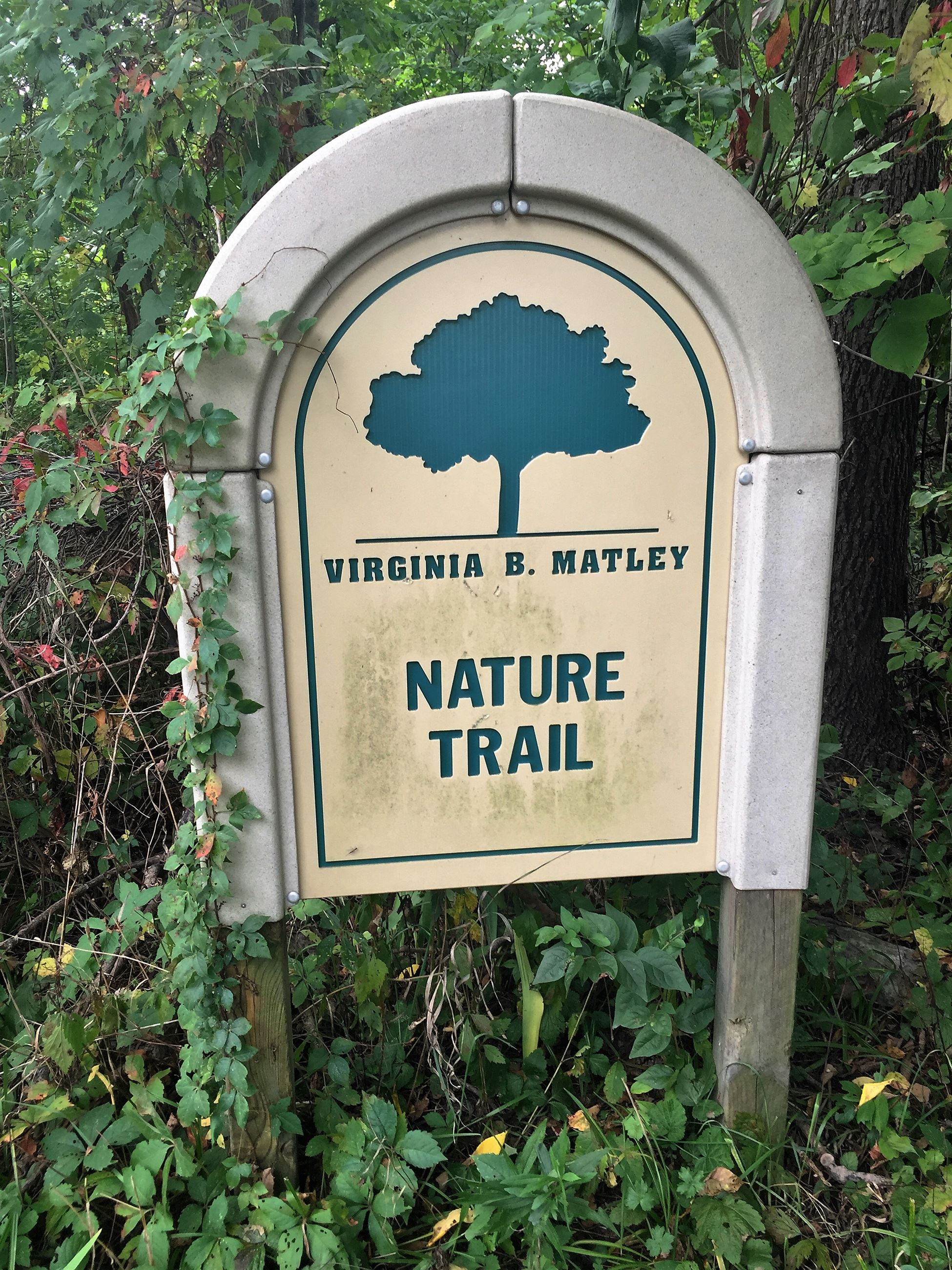 Virginia B. Matley Nature Trail Sign